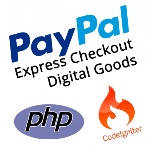CodeIgniter PayPal Integration Express Checkout Digital Goods
