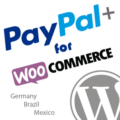 PayPal Plus for WooCommerce - Germany Mexico Brazil