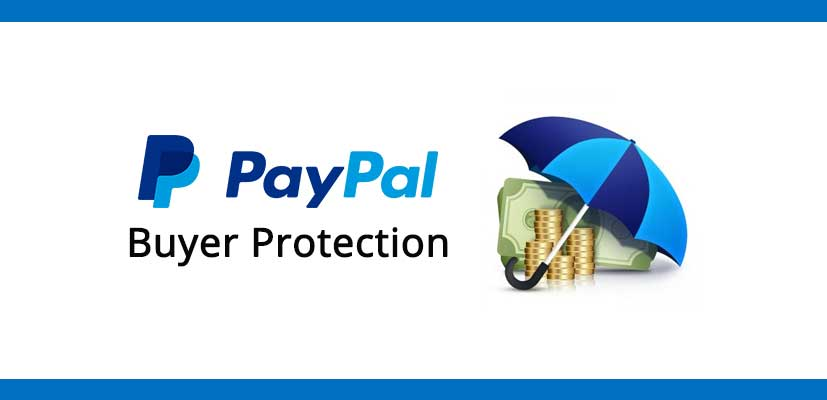 What is PayPal Buyer Protection and How Does It Work?