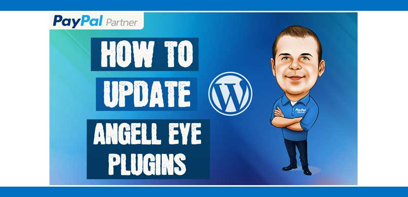 How to Get Updates for AngellEYE WordPress Plugins
