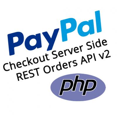 PayPal Checkout PHP REST Orders API v2 Server Side Demo Kit