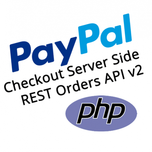 PayPal Checkout PHP REST Orders API v2 Server Side Demo Kit