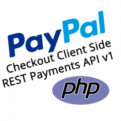 PayPal Checkout PHP REST Payments API v1 Client Side Demo Kit