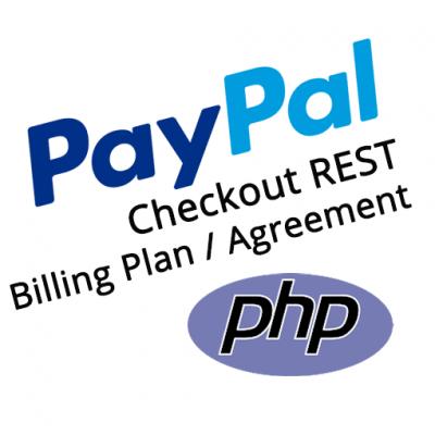 PayPal Checkout PHP REST Billing Plan Agreement Demo Kit