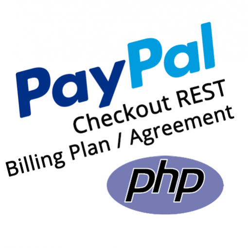 PayPal Checkout PHP REST Billing Plan Agreement Demo Kit
