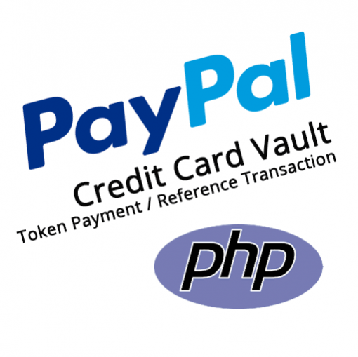 PayPal Saved Credit Card Vault Token Payment Reference Transaction PHP REST Demo Kit