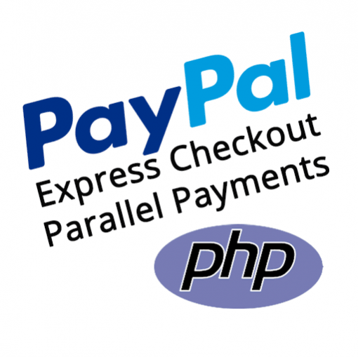 PayPal Express Checkout PHP Parallel Payments Demo Kit