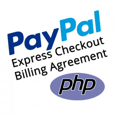 PayPal Express Checkout PHP SDK Billing Agreement Demo Kit