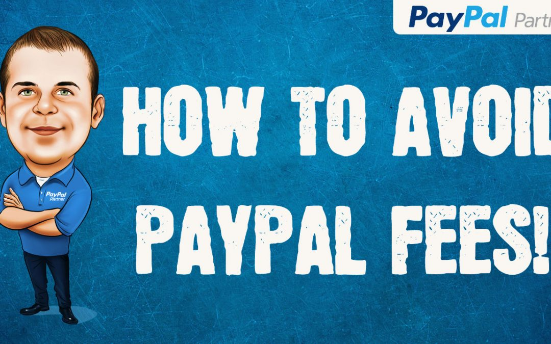 How to Avoid PayPal Fees