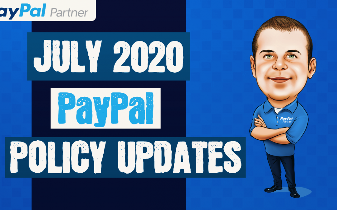 PayPal Policy and User Agreement Updates for July, 2020